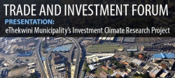 "Durban Chamber - ""eThekwini Municipality's Investment Climate Research Project"""
