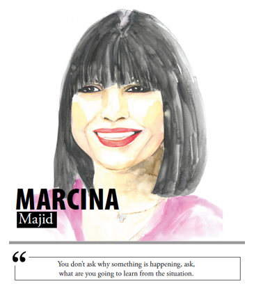 Marcina Majid - You don't ask why something is happening, ask, what are you going to learn from the situation