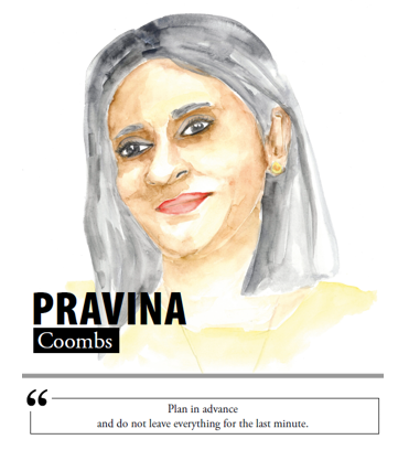 Pravina Coombs - Plan in advance and do not leave everything for the last minute